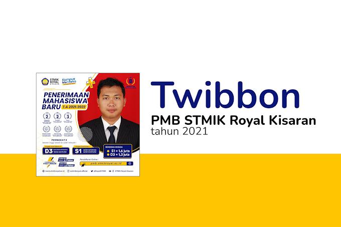 Twibbon PMB STMIK Royal Kisaran 2021