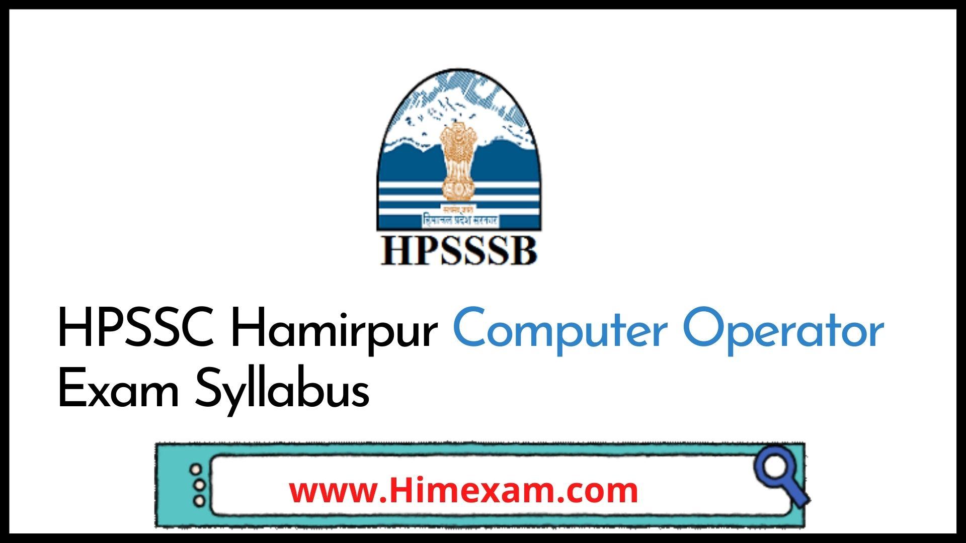 HPSSC Hamirpur Computer Operator Exam Syllabus