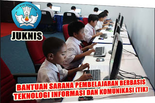 Inilah Juknis Bantuan Sarana TIK Bagi SD Tahun 2016 Dari DIT PSD Kemdikbud