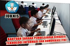 Juknis Bantuan Sarana Pembelajaran Berbasis TIK SD Tahun 2016 Dari DIT PSD Kemdikbud