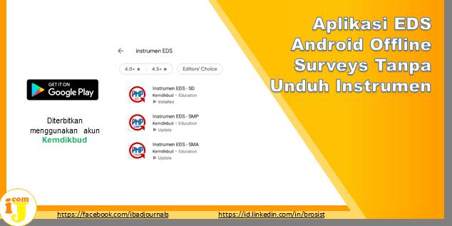 Aplikasi EDS Android Offline Surveys Tanpa Unduh Instrumen