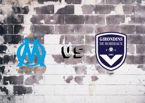 Olympique de Marsella vs Girondins de Burdeos  Resumen