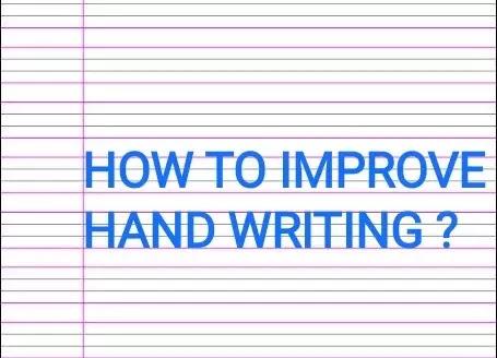 Best 7 ways to improve hand writing.