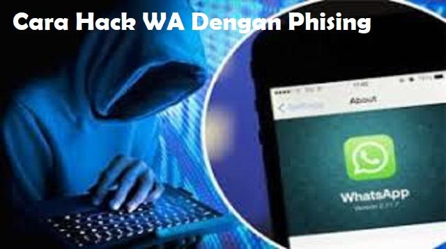 Cara Hack WA dengan Phising