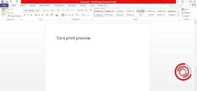 1. Untuk melakukan print preview di Microsoft Word setelah di dalam aplikasi langsung saja kamu pilih menu File