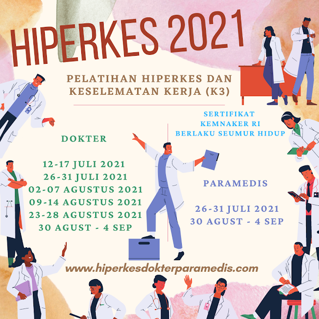 JADWAL TERBARU PELATIHAN HIPERKES 2021 DOKTER & PARAMEDIS