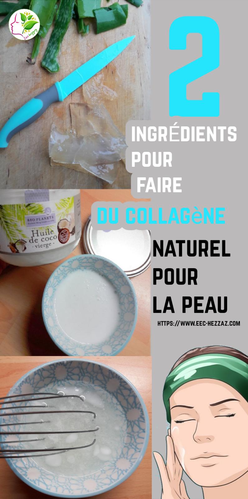 2 ingrédients pour faire du collagène naturel pour la peau