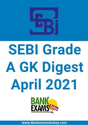 SEBI Grade A GK Digest: April 2021