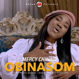 "Mercy Chinwo Debuts ""Obinasom""- New Single & Video"