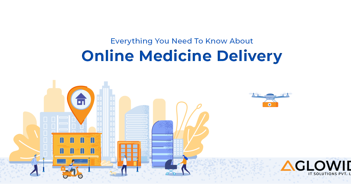 Everything You Need To Know About Online Medicine Delivery