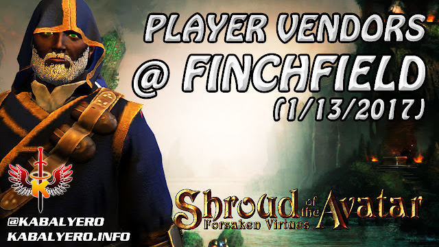 Shroud Of The Avatar Market Watch 💰 Player Vendors @ finchfield (1/13/2017)