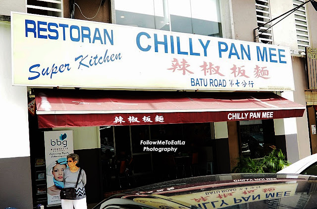 Chilly Pan Mee Restoran Super Kitchen At Sri Petaling Kuala Lumpur
