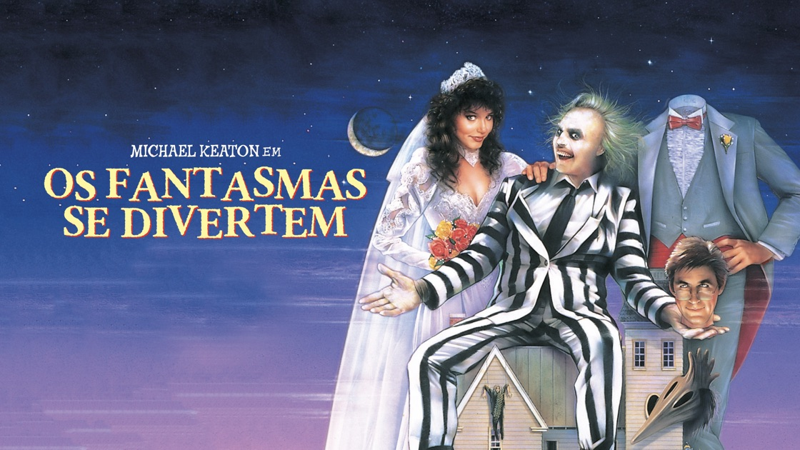 Beetjuice, os fantasmas se divertem