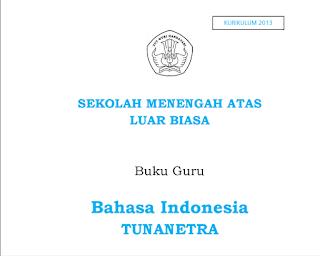 Buku Guru - Bahasa Indonesia Kelas 10 SMALB Tunanetra