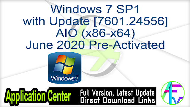 Windows 7 SP1 with Update [7601.24556] AIO (x86-x64) June 2020 Pre-Activated
