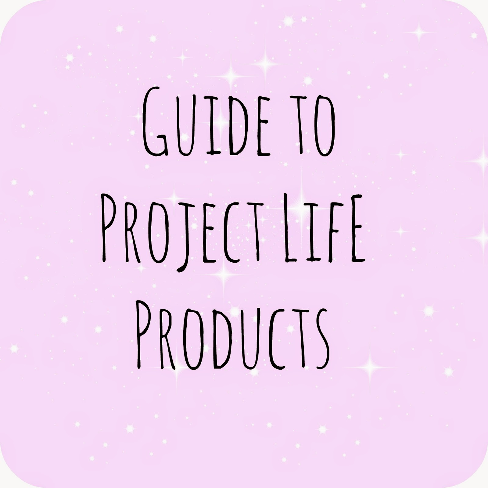 Guide to project life products