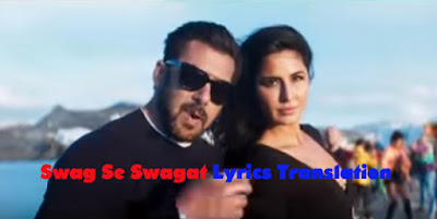 Swag Se Swagat Lyrics English Translation