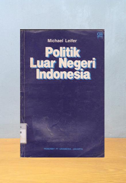 POLITIK LUAR NEGERI INDONESIA, Michael Leifer
