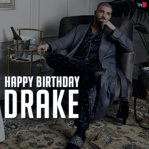 Drake's Birthday Wishes Pics