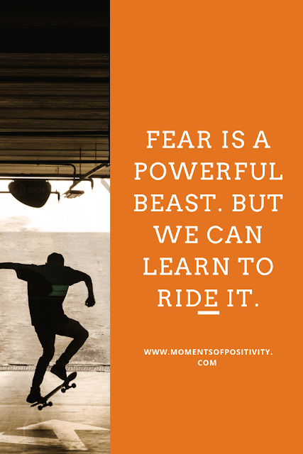 How To Identify And Overcome  Your Fears.MOMENTS OF POSITIVITY