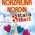 3 Kata Hati oleh Norzailina Nordin (2012)