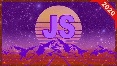 JavaScript - The Complete Developer in 2020