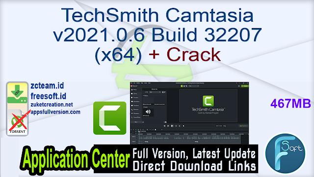 TechSmith Camtasia v2021.0.6 Build 32207 (x64) + Crack_ ZcTeam