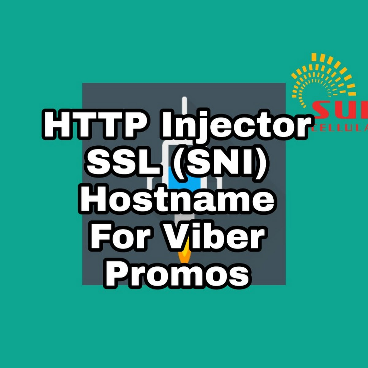HTTP Injector: SSL SNI Hostname For Sun Viber Promos