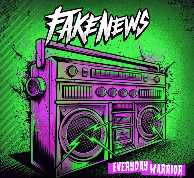 "Fake News stream new album ""Everyday Warrior"""