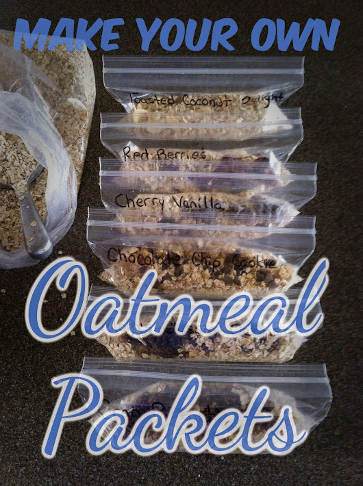 Make Your Own Oatmeal Packets