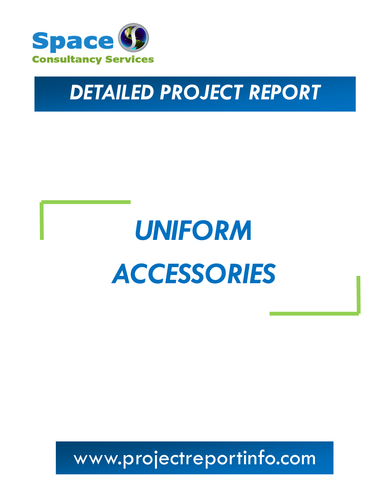 Project Report on Uniform Accessories Manufacturing