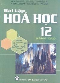 Bài Tập Hóa Học 12 Nâng Cao - Lê Xuân Trọng