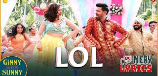 Lol Lyrics By Payal Dev, Dev Negi
