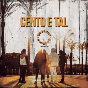 Mobbers – Cento e Tal - download mp3
