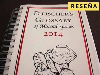 Reseña del libro : Glosario de especies minerales de fleischer's