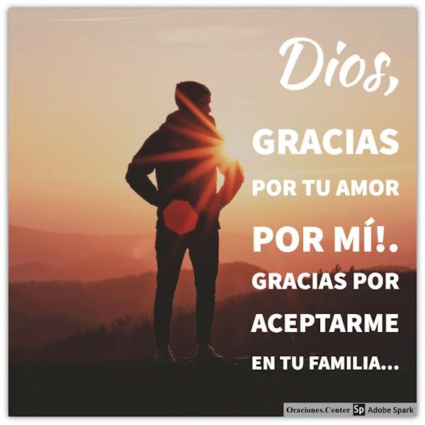 Oración de Gratitud a Dios Padre por su Amor y su Paternidad