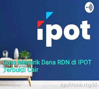 Cara Menarik Dana RDN di IPOT
