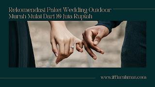 Paket Pernikahan Outdoor Murah di Jakarta