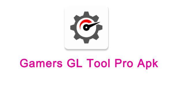 Gamers GL Tool Pro Apk