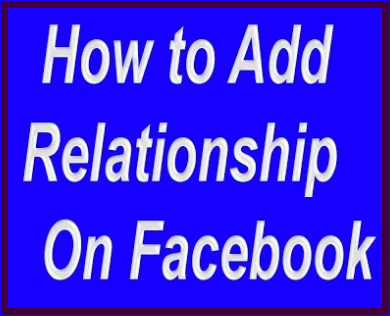 How To Add Relationship On Facebook