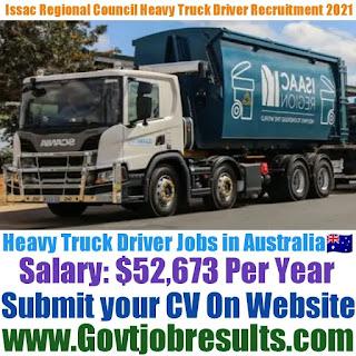 Issac Regional Council Heavy Truck Driver Recruitment 2021-22