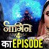 Future Story :Brinda's love conspiracy to trap Dev in venomous mayajaal in Naagin 4