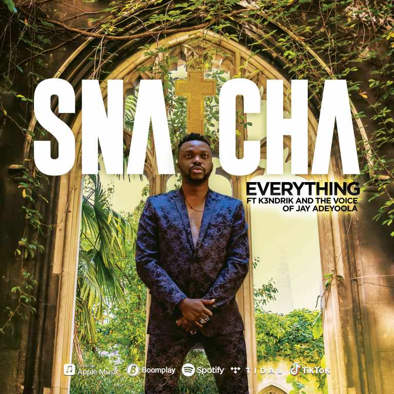 Snatcha - Everything Mp3 Download