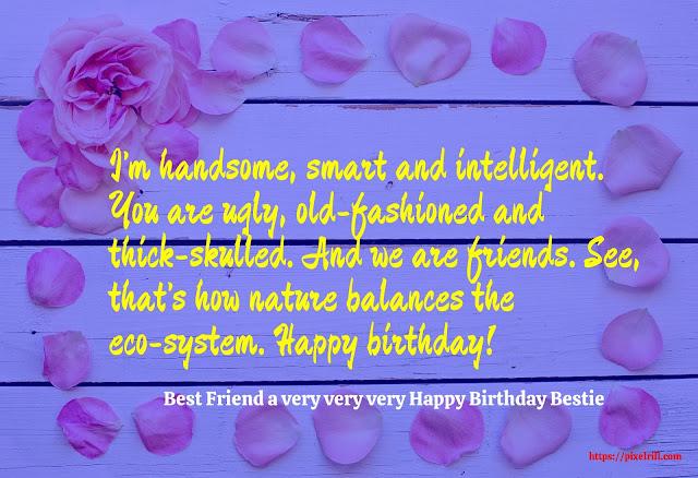 Happy birthday my bestie