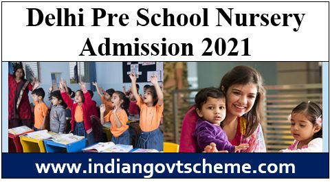 Delhi Pre School Nursery Admission