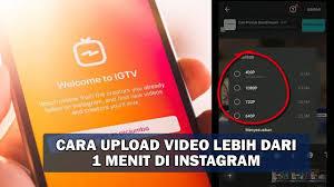 Cara Upload Video di Instagram