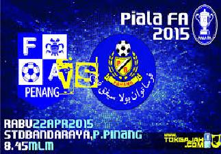 Pulau Pinang Vs Pahang 22 April 2015 Piala FA