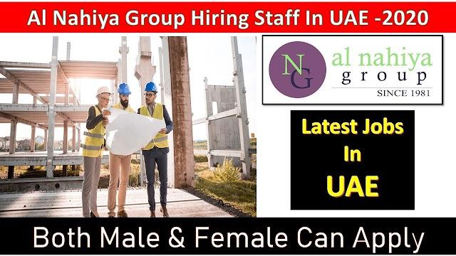 Al Nahiya Group Hiring Staff In UAE -2020 | Jobs In Dubai |