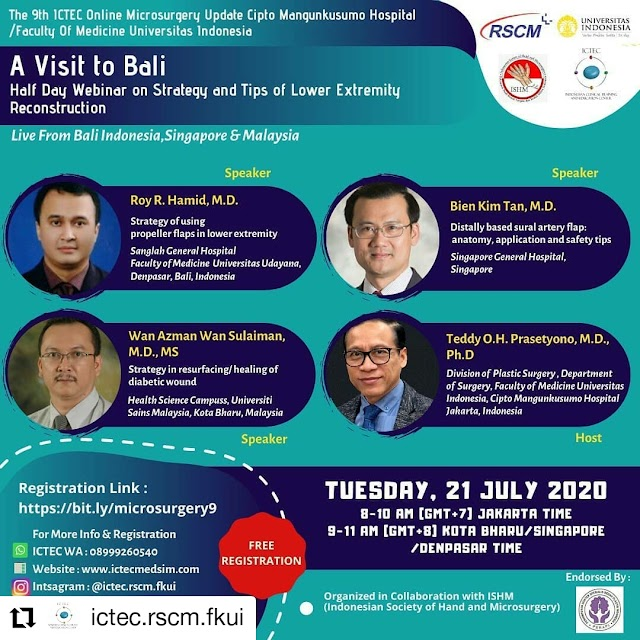 The 9th ICTEC online Microsurgery Update    A Visit to Bali  Half Day Webinar on Strategy and Tips of Lower Extremity Reconstruction    Tuesday, 21 July 2020