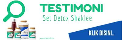 Testimoni Set Detox Shaklee